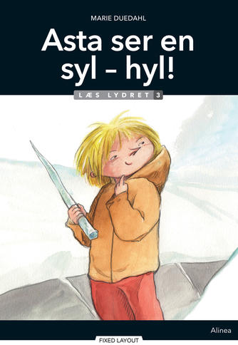 Marie Duedahl: Asta ser en syl - hyl!