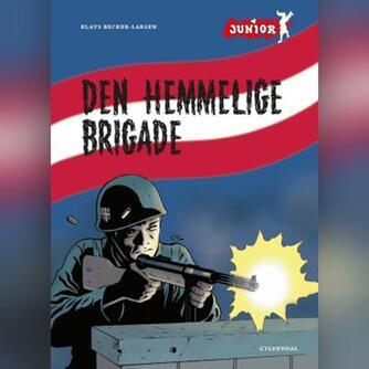 Klavs Becker-Larsen: Den hemmelige brigade