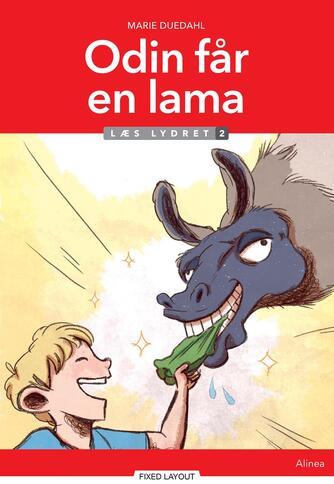 Marie Duedahl: Odin får en lama