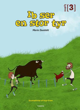 Marie Duedahl: Ib ser en stor tyr