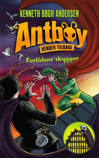Kenneth Bøgh Andersen: Fortidens skygger