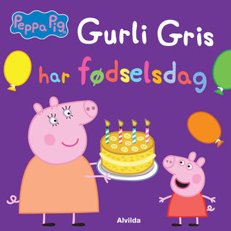 : Gurli Gris har fødselsdag