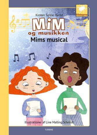 Kirsten Sonne Harild: Mim og musikken - Mims musical