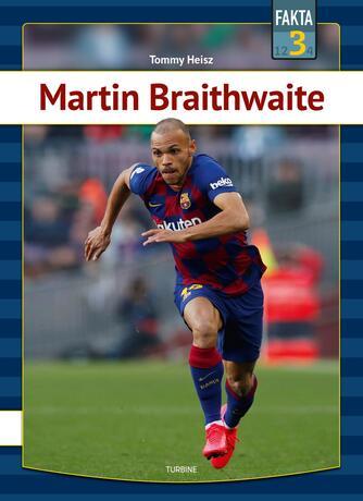 Tommy Heisz: Martin Braithwaite