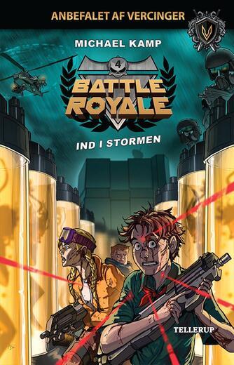 Michael Kamp (f. 1974): Battle royale - ind i stormen