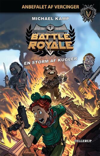 Michael Kamp (f. 1974): Battle royale - en storm af kugler