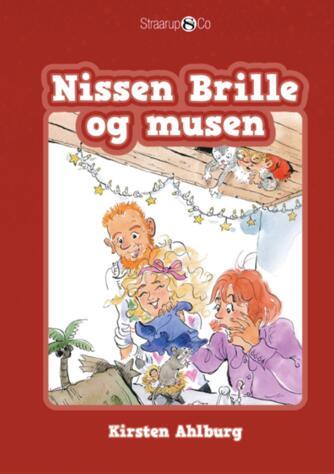 Kirsten Ahlburg: Nissen Brille og musen