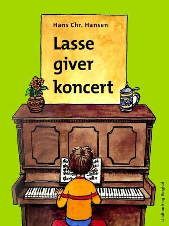 Hans Chr. Hansen (f. 1949): Lasse giver koncert
