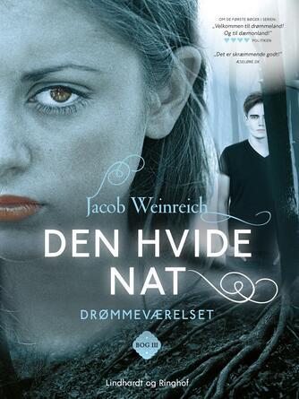 Jacob Weinreich: Den hvide nat