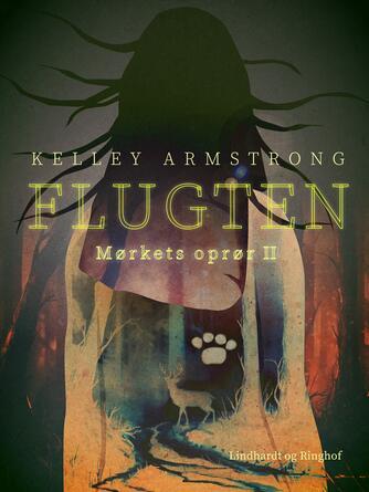 Kelley Armstrong: Flugten