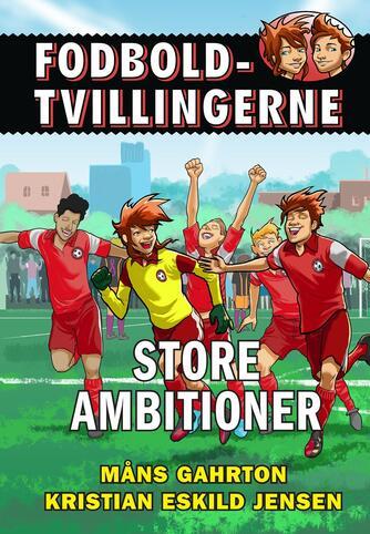 Måns Gahrton: Store ambitioner