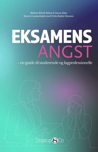 : Eksamensangst : en guide til studerende og fagprofessionelle