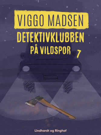 Viggo Madsen (f. 1943): Detektivklubben på vildspor