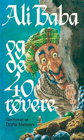 Dorte Nielsen (f. 1950): Ali Baba og de 40 røvere