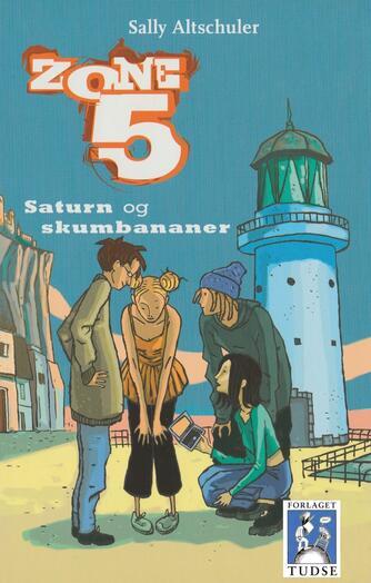 Sally Altschuler: Saturn og skumbananer (Udgave uden cd-rom)