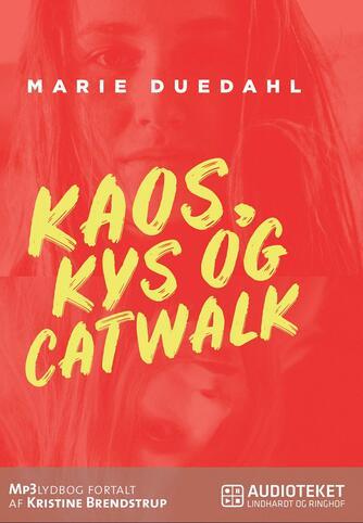 Marie Duedahl: Kaos, kys og catwalk