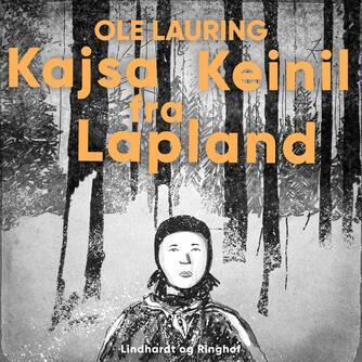 Ole Lauring: Kajsa Keinil fra Lapland