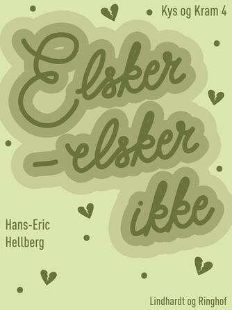 Hans-Eric Hellberg: Elsker - elsker ikke