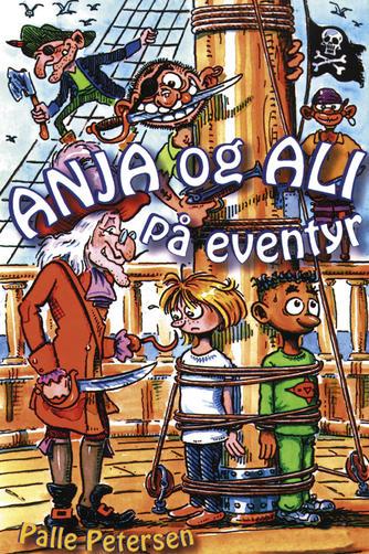 Palle Petersen (f. 1943): Anja og Ali på eventyr