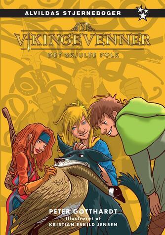 Peter Gotthardt: Vikingevenner - det skjulte folk