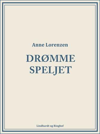Anne Lorenzen: Drømmespejlet