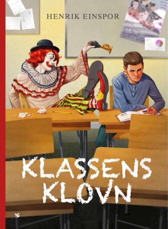 Henrik Einspor: Klassens klovn