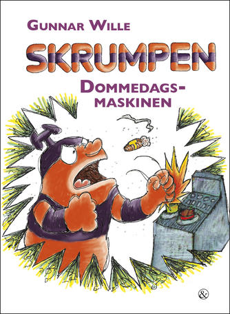 Gunnar Wille: Skrumpen - dommedagsmaskinen