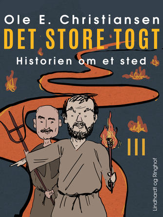 Ole E. Christiansen (f. 1935): Det store togt : en fortælling om mennesker i Danmarks jernalder omkring år 200