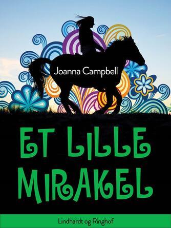 Joanna Campbell: Et lille mirakel