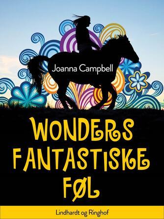 Joanna Campbell: Wonders fantastiske føl