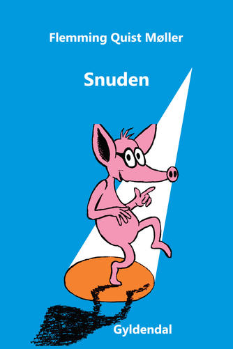 Flemming Quist Møller: Snuden