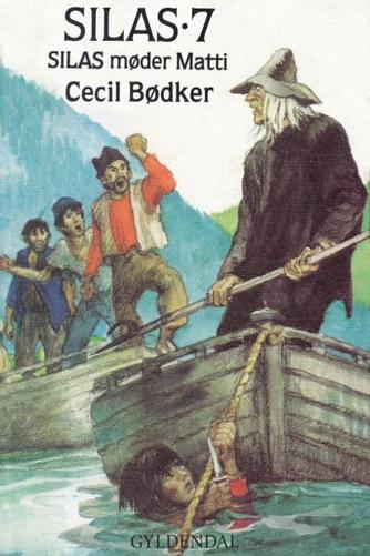 Cecil Bødker: Silas møder Matti