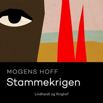 Mogens Hoff: Stammekrigen