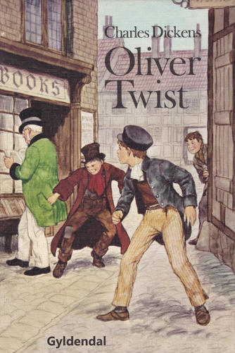 Charles Dickens: Oliver Twist (Ved Aage Nymann)