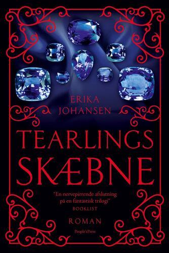 Erika Johansen: Tearlings skæbne : roman