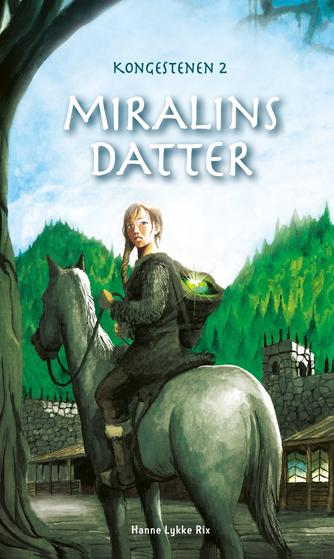 Hanne Lykke Rix: Miralins datter