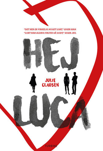Julie Clausen (f. 1992): Hej Luca