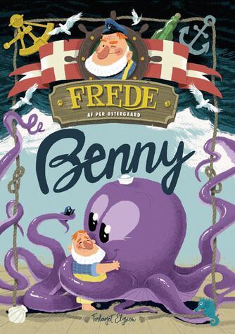 Per Østergaard (f. 1950): Frede - Benny