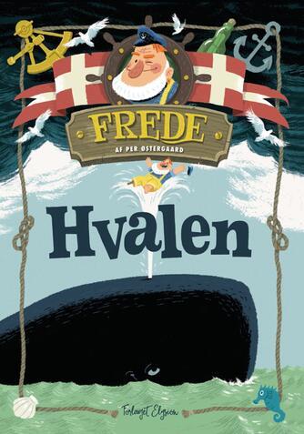 Per Østergaard (f. 1950): Frede - hvalen