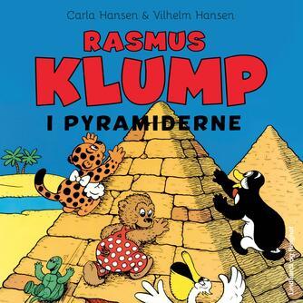 Carla Hansen (f. 1906): Rasmus Klump i pyramiderne