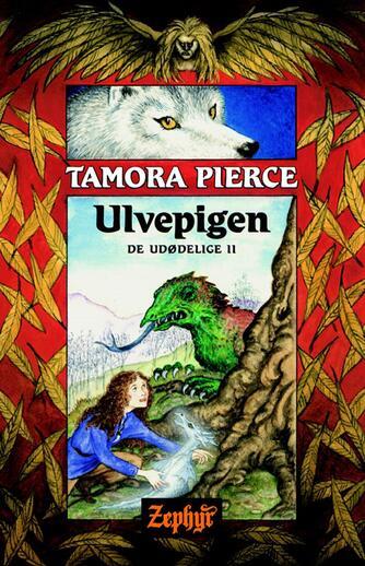 Tamora Pierce: Ulvepigen