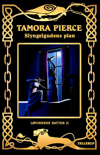 Tamora Pierce: Slyngelgudens plan