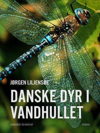 Jørgen Liljensøe: Danske dyr i vandhullet