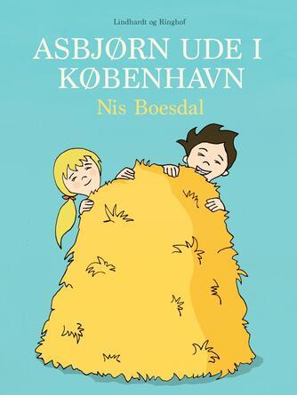 Nis Boesdal: Asbjørn ude i København