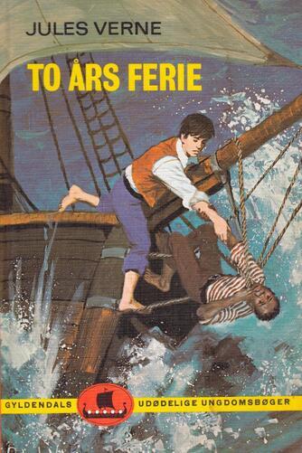 Jules Verne: To års ferie (Ved Aage Nymann)