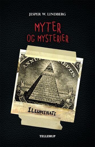 Jesper W. Lindberg: Myter og mysterier - Illuminati