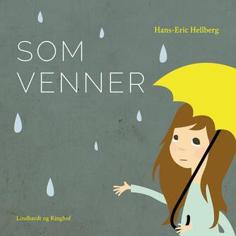 Hans-Eric Hellberg: Som venner