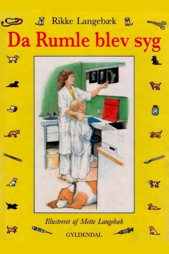 Rikke Langebæk: Da Rumle blev syg