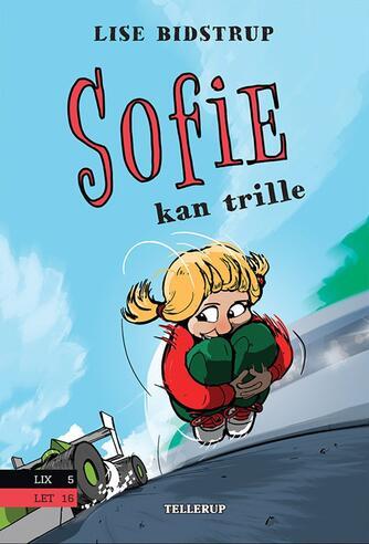 Lise Bidstrup: Sofie kan trille