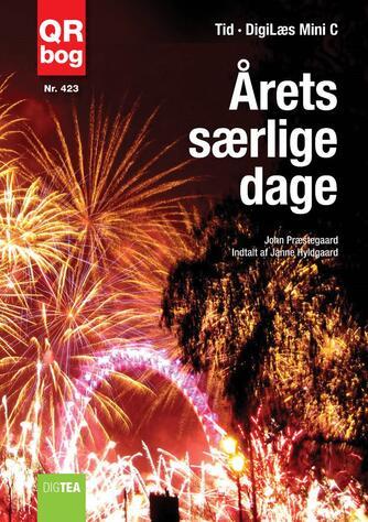 John Nielsen Præstegaard: Årets særlige dage